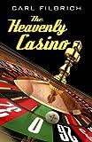 The Heavenly Casino