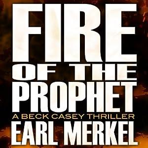 Fire of the Prophet Audiobook