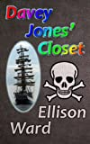 Davey Jones' Closet