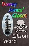 Davey Jones' Closet