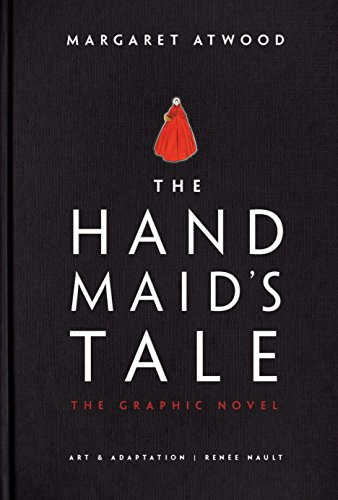 The Handmaids Tale (Graphic Novel) A Novel [Atwood, Margaret] (Tapa Dura)