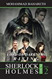 Sherlock Holmes in 2012: LORD OF DARKNESS RISING
