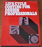 img - for Life Cycle Costing for Design Professionals book / textbook / text book