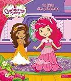 echange, troc Collectif - La fête des princesses Charlotte aux Fraises