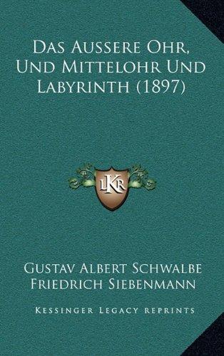 das-aussere-ohr-und-mittelohr-und-labyrinth-1897