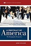 A Portrait of America: The  Demographic Perspective (Sociology in the 21st Century)
