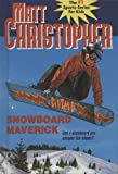 Snowboard Maverick