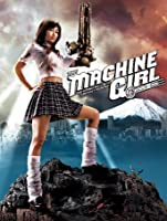 The Machine Girl [HD]