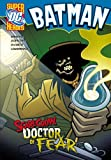 Scarecrow, Doctor of Fear (DC Super Heroes - Batman)