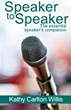 img - for Speaker to Speaker: The essential speaker's companion book / textbook / text book