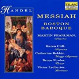 Handel - Messiah / Clift · Robbin · Fowler · Ledbetter · Boston Baroque, Pearlman