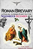 The Roman Breviary: in English, in Order, Every Day for November & December 2015
