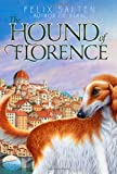img - for The Hound of Florence (Bambi's Classic Animal Tales) by Felix Salten (2014-06-03) book / textbook / text book