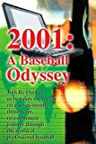 img - for 2001: A Baseball Odyssey by Durkac, Bo (December 25, 2001) Paperback book / textbook / text book