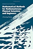 J. Dunning-Davies Mathematical Methods for Mathematicians, Physical Scientists and Engineers (Horwood Publishing Series Mathematics and Its Applications)