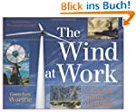 The Wind at Work: An Activity Guide t...