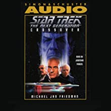 Star Trek, The Next Generation: Crossover (Adapted)  by Michael Jan Friedman Narrated by Jonathan Frakes