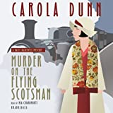 Carola Dunn Murder on the Flying Scotsman (Daisy Dalrymple Mysteries)