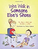 img - for Wee Walk in Someone Else's Shoes book / textbook / text book