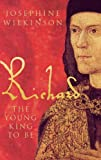 Richard III, Vol. 1: The Young King To Be
