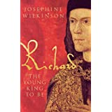 Richard III the Young King to beby Josephine Wilkinson