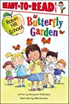 Butterfly Garden (Robin Hill School Ready-to-Read)