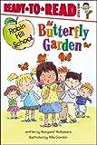 Butterfly Garden (Robin Hill School Ready-to-Read)