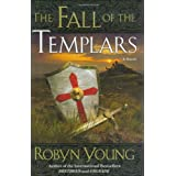 The Fall of the Templars ~ Robyn Young
