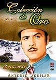 Antonio Aguilar Coleccion de Oro: Vol. 1