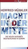 Herfried Münkler: Macht in der Mitte
