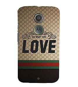 Do Want You Love 3D Hard Polycarbonate Designer Back Case Cover for Motorola Moto X2 :: Motorola Moto X (2nd Gen)