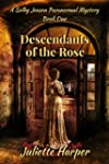 Descendants of the Rose (The Selby Je...