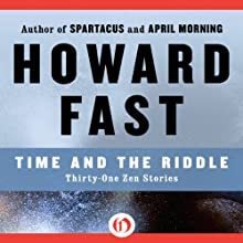 Time and the Riddle Audiobook by Howard Fast Narrated by Christopher Grove