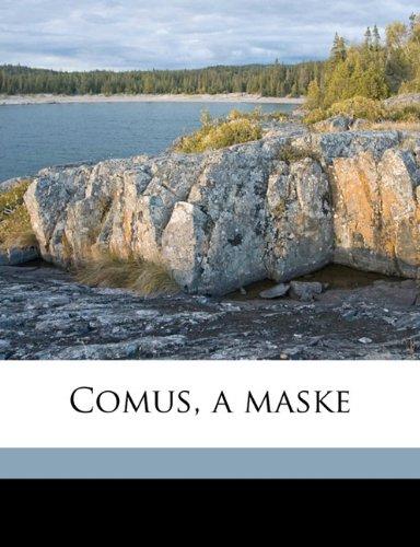 Comus, a maske