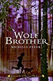 Chronicles of Ancient Darkness #1: Wolf Brother