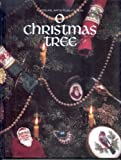 O Christmas Tree (Christmas Remembered, Book 4) (0942237153) by Leisure Arts