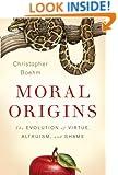 Moral Origins: The Evolution of Virtue, Altruism, and Shame
