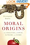 Moral Origins: The Evolution of Virtu...