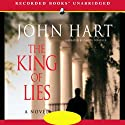 The King of Lies (       UNABRIDGED) by John Hart Narrated by David Chandler