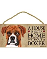 """A house is not a home without Boxer (Uncropped) - 5"""" x 10"""" Door Sign"""