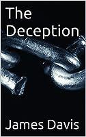 The Deception [Kindle Edition]