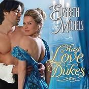Must Love Dukes: Tricks of the Ton, Book 1 | [Elizabeth Michels]