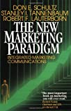 img - for The New Marketing Paradigm: Integrated Marketing Communications book / textbook / text book