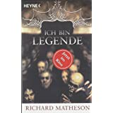 Ich bin Legendevon &#34;Richard Matheson&#34;