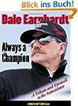 Dale Earnhardt: Always a Champion: A...