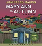 Mary Ann in Autumn (Tales of the City Novels) Armistead Maupin