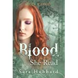 Blood, She Readby Sara Hubbard