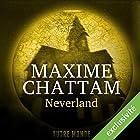Neverland (Autre Monde 6) | Livre audio Auteur(s) : Maxime Chattam Narrateur(s) : Isabelle Miller, Hervé Lavigne