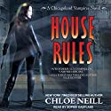 House Rules: A Chicagoland Vampires Novel, Book 7