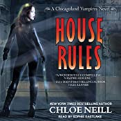 House Rules: A Chicagoland Vampires Novel, Book 7 | [Chloe Neill]